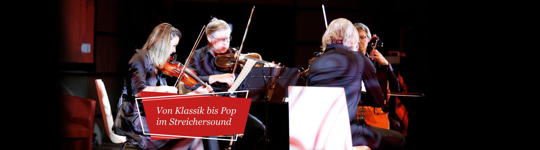 Von Klassik bis Pop Im Streichersound